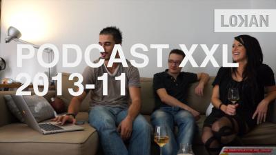 Podcast XXL 201311