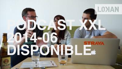 podcastxxl lokan juin